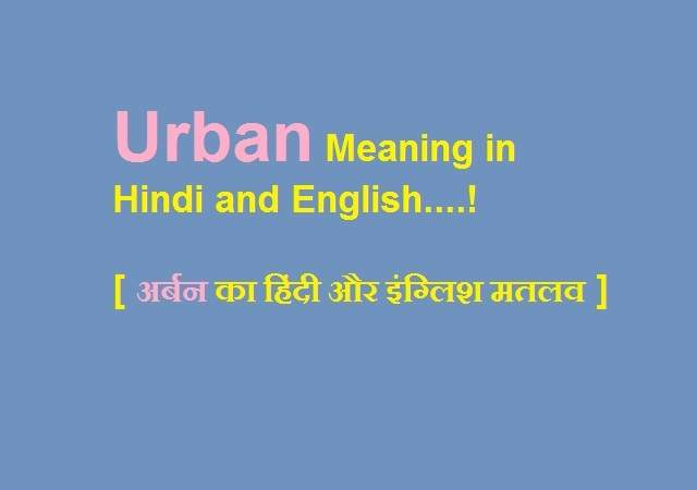 Urban Meaning in Hindi and English