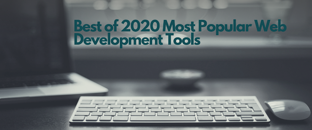 2020 Most Popular Web Development Tools