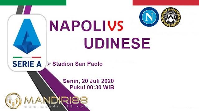 Prediksi Napoli Vs Udinese, Senin 20 Juli 2020 Pukul 00.30 WIB