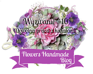 http://flowershandmadeblog.blogspot.com/2017/09/wyzwanie-10-dowolna-praca-z-kwiatami.html