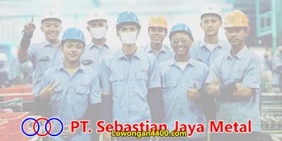 Lowongan Kerja PT Sebastian Jaya Metal Cikarang