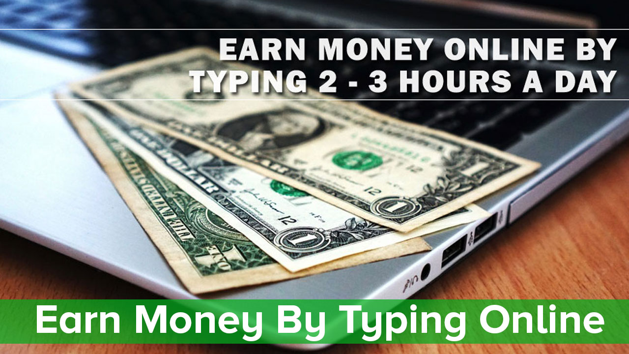 Earn Unlimited Money By Typing
