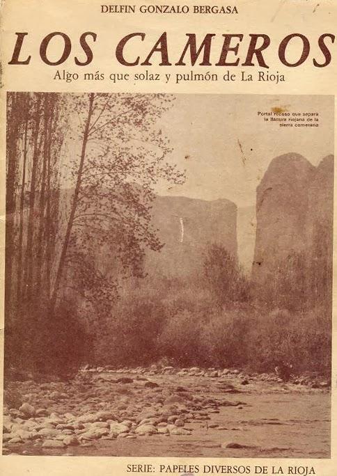 Fermín Gonzalo Bergasa, Los Cameros. Algo más que solaz y pulmón de La Rioja