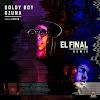 Ozuna ft Goldy Boy – El Final (Remix)