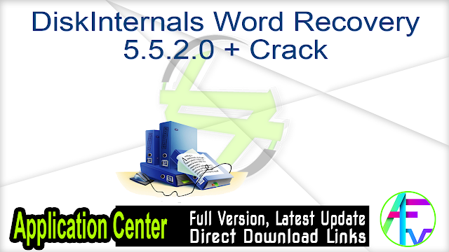 DiskInternals Word Recovery 5.5.2.0 + Crack