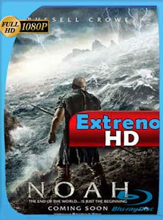 Noé (Noah) (2014) HD [1080p] Latino [GoogleDrive] SilvestreHD