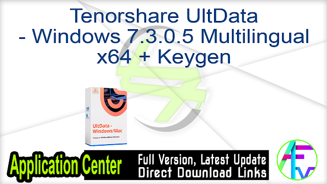 Tenorshare UltData – Windows 7.3.0.5 Multilingual x64 + Keygen
