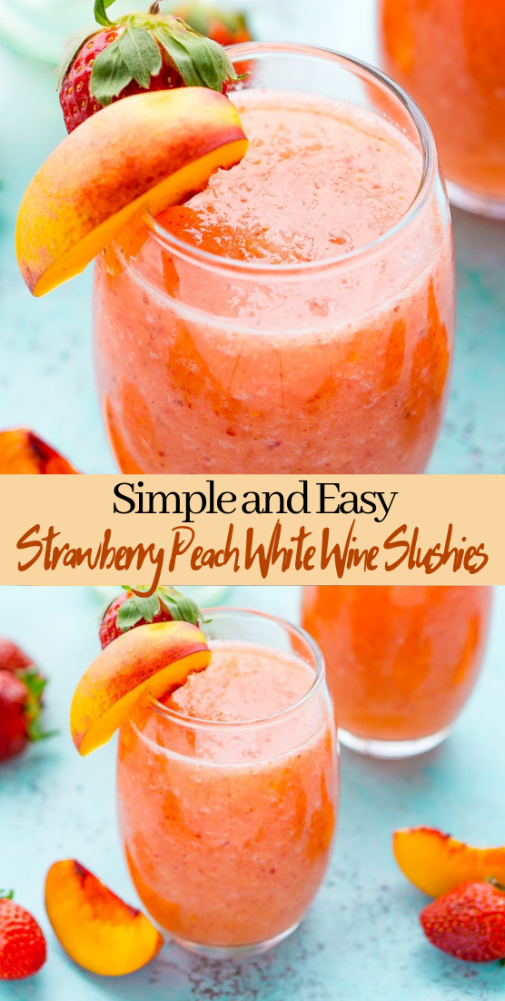 Strawberry Peach White Wine Slushies  #healthydrink #easyrecipe #cocktail #smoothie