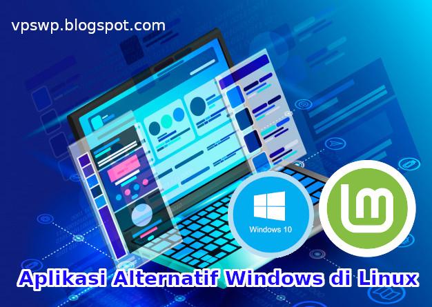 Aplikasi Alternatif Windows di Linux