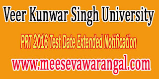 Veer Kunwar Singh University PRT 2016 Test Date Extended Notification