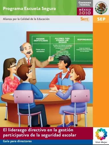 El liderazgo directivo en la gestión participativa de la seguridad escolar Guía para directores