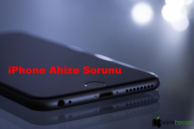iphone-ahize-sorunu