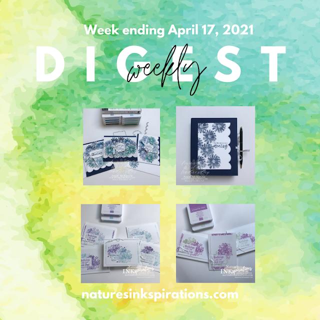 Weekly Digest - Week Ending April 17, 2021 | Nature's INKspiratons by Angie McKenzie