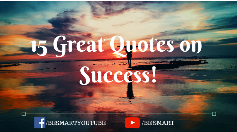 15 great quotes on success!