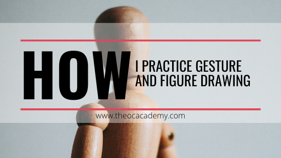 How I Practice Gesture and Figure Drawing