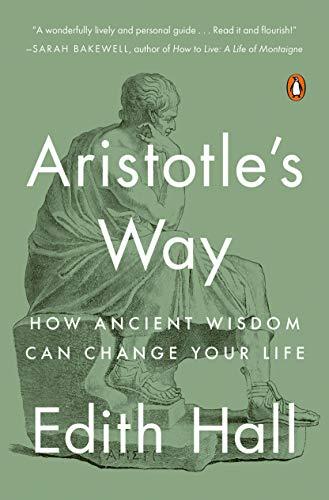 Aristotles Way by Edith Hall FREE Ebook Download