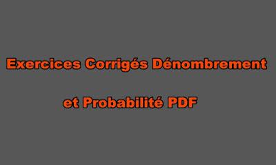 Exercices Corrigés Dénombrement et Probabilité PDF