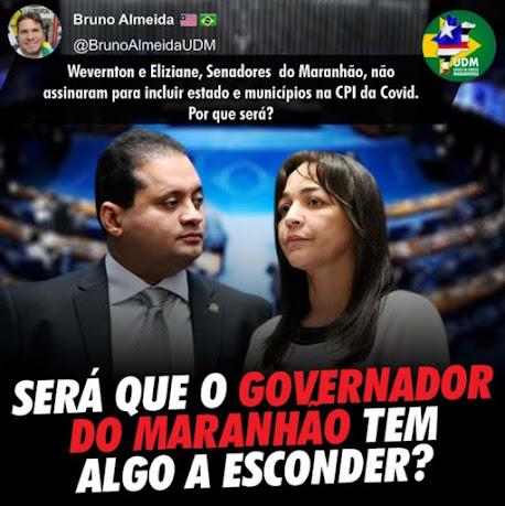 Por que Weverton Rocha e Elizane Gama não assinaram o pedido para inclusão de governadores e prefeitos na CPI? - Essa CPI é da saúde ou do Costa Rodrigues???