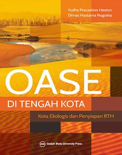 OASE DI TENGAH KOTA, Kota Ekologis dan Penyiapan RTH