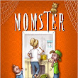 From My Bookshelf to Yours: Momster by Laura Jensen- Kimball