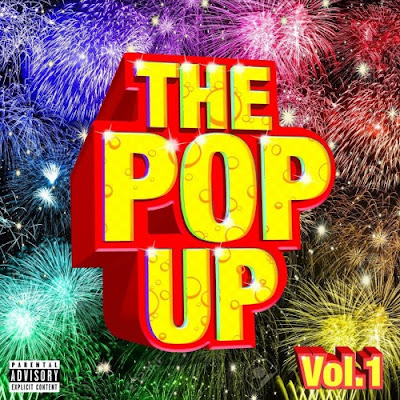 IAMSU! & KOOL JOHN - THE POP UP VOL. 1