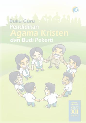 Download Buku Guru Kurikulum 2013 SMA SMK MAN Kelas 12 Mata Pelajaran Pendidikan Agama Kristen dan Budi Pekerti