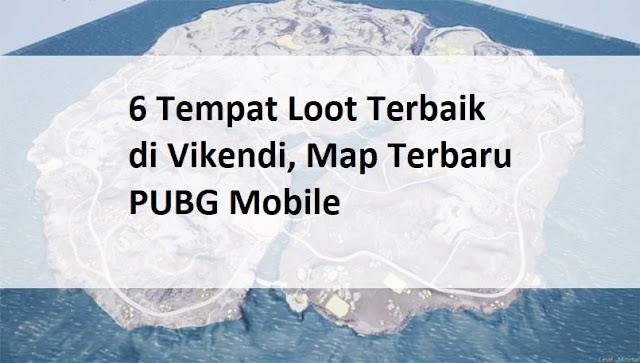 PUBG Mobile baru saja merilis sebuah map terbaru nya 6+ Tempat Loot Terbaik di Vikendi, Map Terbaru PUBG Mobile