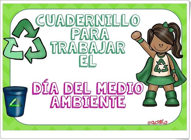 """""""Cuadernillo para trabajar el Día del Medio Ambiente"""" (5 de junio)"""
