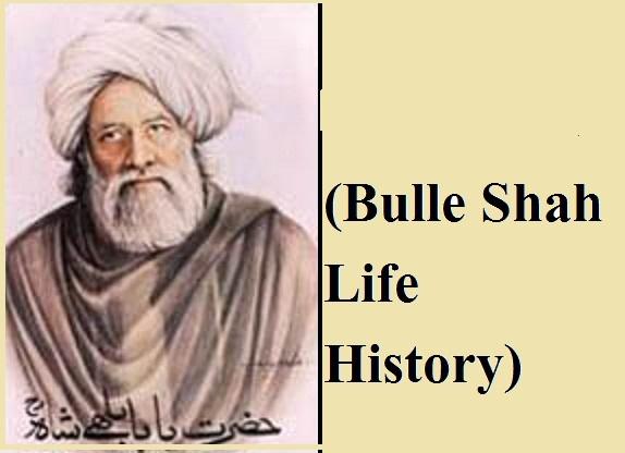 BULLEH SHAH LIFE STORY