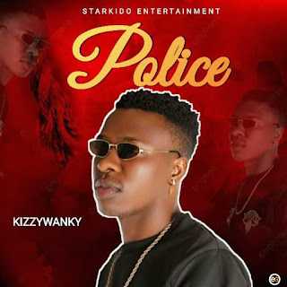 MP3: Kizzywanky - Police (Prod By Mr Klef)