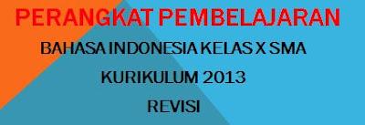 RPP Bhs Indonesia Kelas X Kurikulum 2013 Revisi