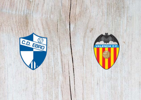 Ebro vs Valencia - Highlights 30 October 2018