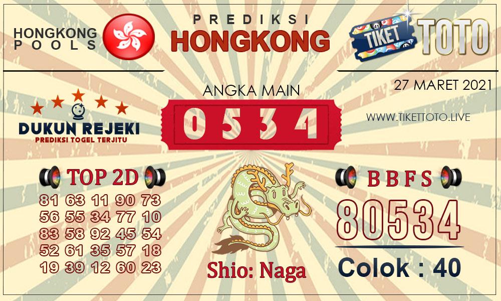 Prediksi Togel HONGKONG TIKETTOTO 27 MARET 2021