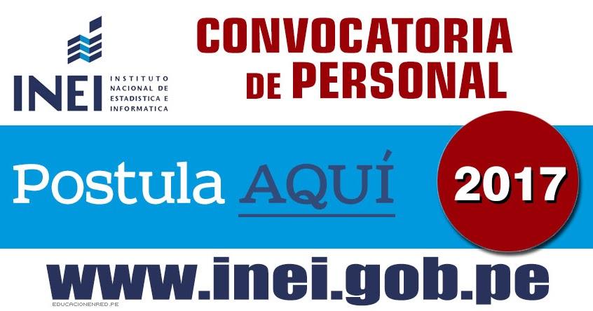 Inei convocatoria de personal 2017 nivel nacional www for Convocatoria de docentes 2017