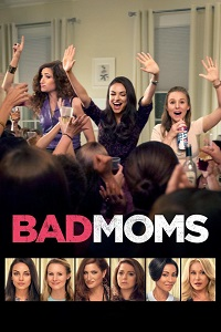 Watch Bad Moms Online Free in HD