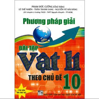 Phương Pháp Giải Bài Tập Vật Lí Theo Chủ Đề 10 ebook PDF-EPUB-AWZ3-PRC-MOBI