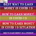 Best Way To Earn Ads Revenue Money in covid 19