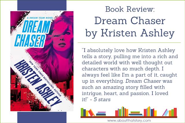 Book Review: Dream Chaser by Kristen Ashley | Kristen Ashley