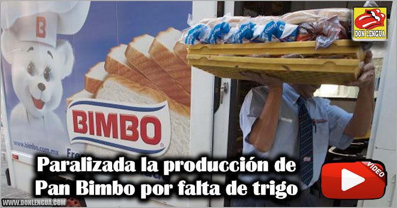 Paralizada la producción de Pan Bimbo por falta de trigo
