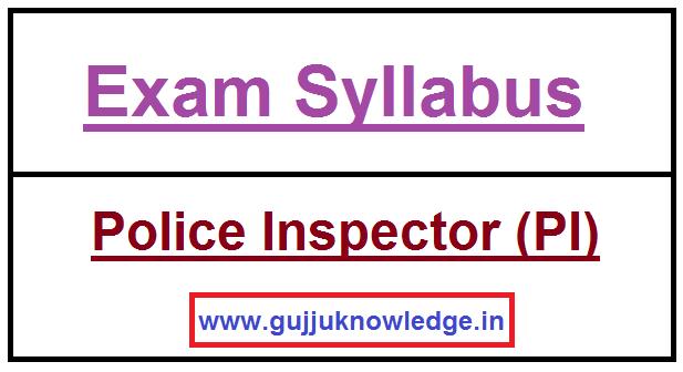 GPSC Police Inspector (PI) Syllabus