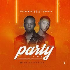 Party Time- Wisdomlee ft Oroski