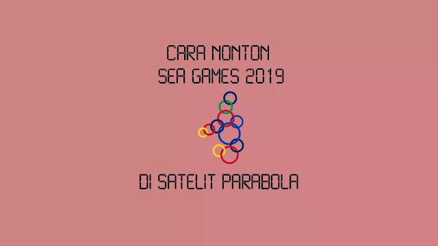 Channel TV yang menayangkan SEA Games 2019