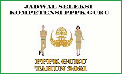 Jadwal Seleksi Kompetensi PPPK Guru atau PPPK Jabatan Fungsional Guru
