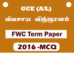 A/L Agriculture Science - MCQ- FWC 5th Term Paper (2016)