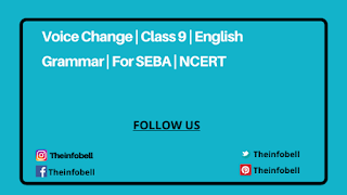 Voice Change Exercise For Class 9 | English Grammar | SEBA | NCERT