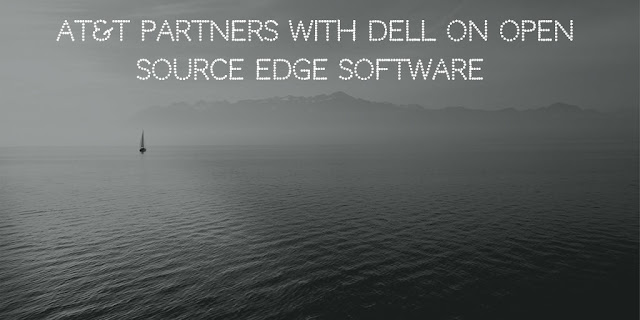 AT&T partners with Dell on Open Source Edge software
