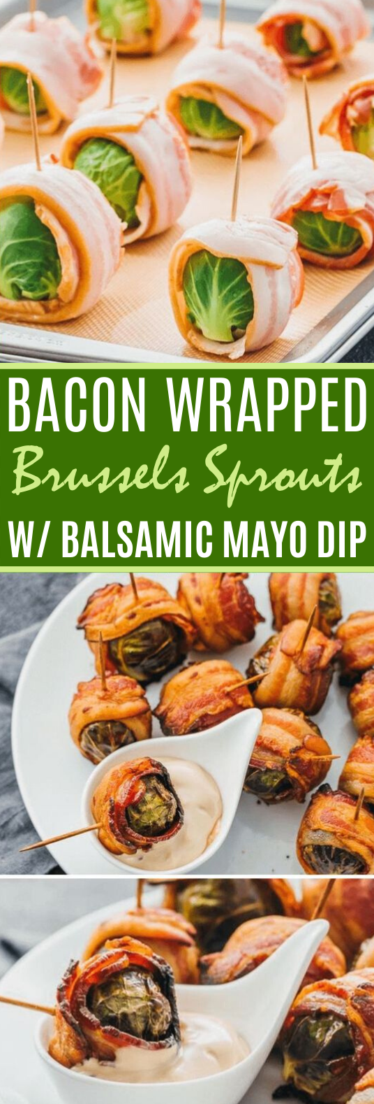 Bacon Wrapped Brussels Sprouts with Balsamic Mayo Dip #healthy #keto #appetizers #lowcarb #diet