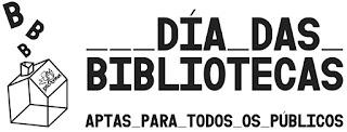 https://bamadgalicia.wordpress.com/2019/10/15/24-de-outubro-dia-da-biblioteca-2019