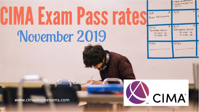 CIMA exam pass rates November 2019 -Objective tests & Case studies