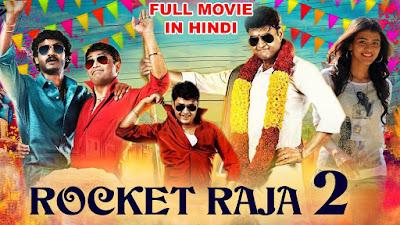 Rocket Raja 2 (2020) Hindi Dubbed 720p | 480p WEBRip x264 800Mb | 300Mb